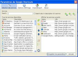 Google Shortcuts paramétrage