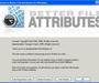 Better File Attributes : modifier les attributs de vos fichiers le plus simplement du monde