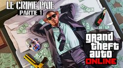 Le crime paie GTA 5