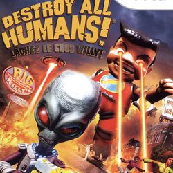 Destroy All Humans ! Lâchez le Gros Willy ! - pochette