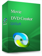 GiliSoft Movie DVD Creator : transformer vos films en DVD