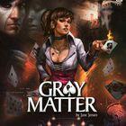 Gray Matter : démo