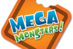 Mega Monsters