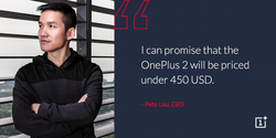 OnePlus 2 prix Pete Lau