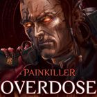Painkiller Overdose : patch 1.0