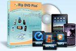 Rip DVD Plus : extraire les données d'un DVD