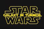 Star Wars Galaxy in Turmoil
