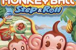 Test Super Monkey Ball Step & Roll