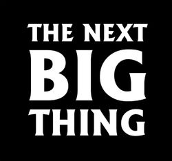 The Next Big Thing (2)