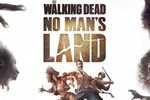 The Walking Dead No Man Land