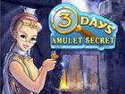 Three Days, Amulet Secret : retrouver Anna dans une nouvelle aventure passionnante