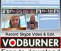 Vodburner : enregistrer vos conversations sur Skype