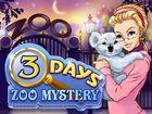 3 Days, Zoo Mystery : aider Anna à retrouver des animaux disparus