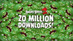 Angry birds 2 20 millions