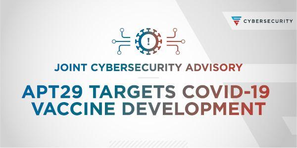 apt29-covid-19-vaccin-cyberattaque-nsa