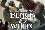 B&W 2 : Battle of the Gods