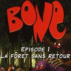 Bone Episode 1 : démo