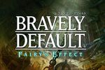 Bravely Default Fairys Effect