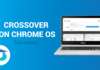CrossOver : faire tourner des applications Windows sur Chrome OS !