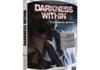 Darkness Within : une aventure à donner le frisson