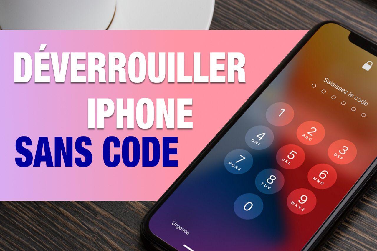 Comment déverrouiller un iPhone sans code sur iOS 15 ?