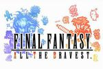 Final Fantasy : All the Bravest - vignette