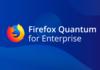 Firefox Quantum : Mozilla introduit une version pour l'entreprise