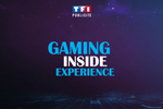 Gaming inside experience