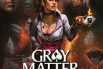 Gray Matter - vignette