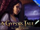 A Gypsy's Tale - The Tower of Secrets Deluxe : un jeu d'aventure passionnant