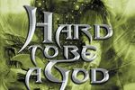 Hard to be a God - Logo