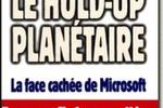 Le Hold-up planetaire : la face cachée de Microsoft roberto di cosmo