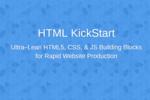 HTML KickStart : une aide pour améliorer la création de ses pages internet