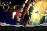 Lara Croft Reflections - vignette