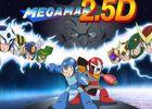 Mega Man 2.5D.