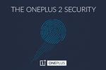 OnePlus 2 lecteur empreinte