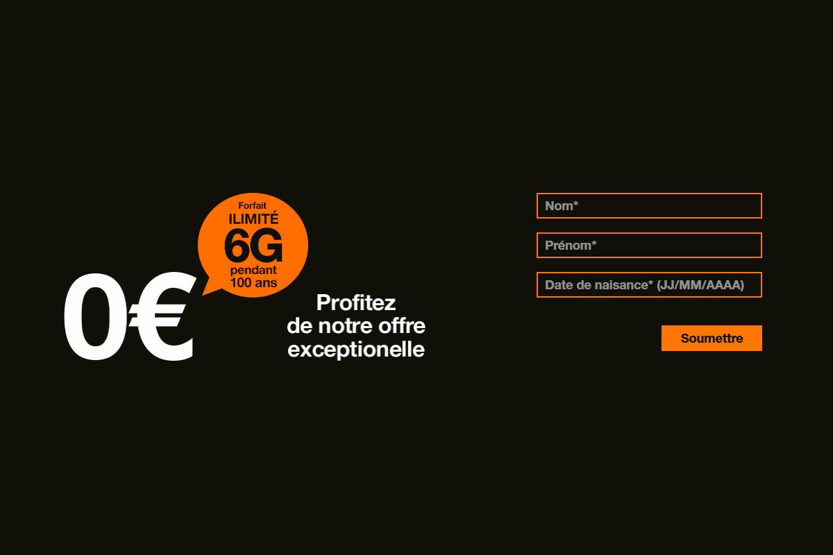' Forfait ilimité 6G pendant 100 ans ' : Orange titille le bon sens des Français