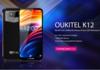 Oukitel K12 : écran à encoche et batterie 10000 mAh avec charge rapide 30 Watts !
