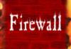 Comparatif de 7 firewalls / pare-feux gratuits