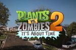 plants vs zombies 2 it\'s about time