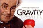 Professor Heinz Wolff Gravity - pochette