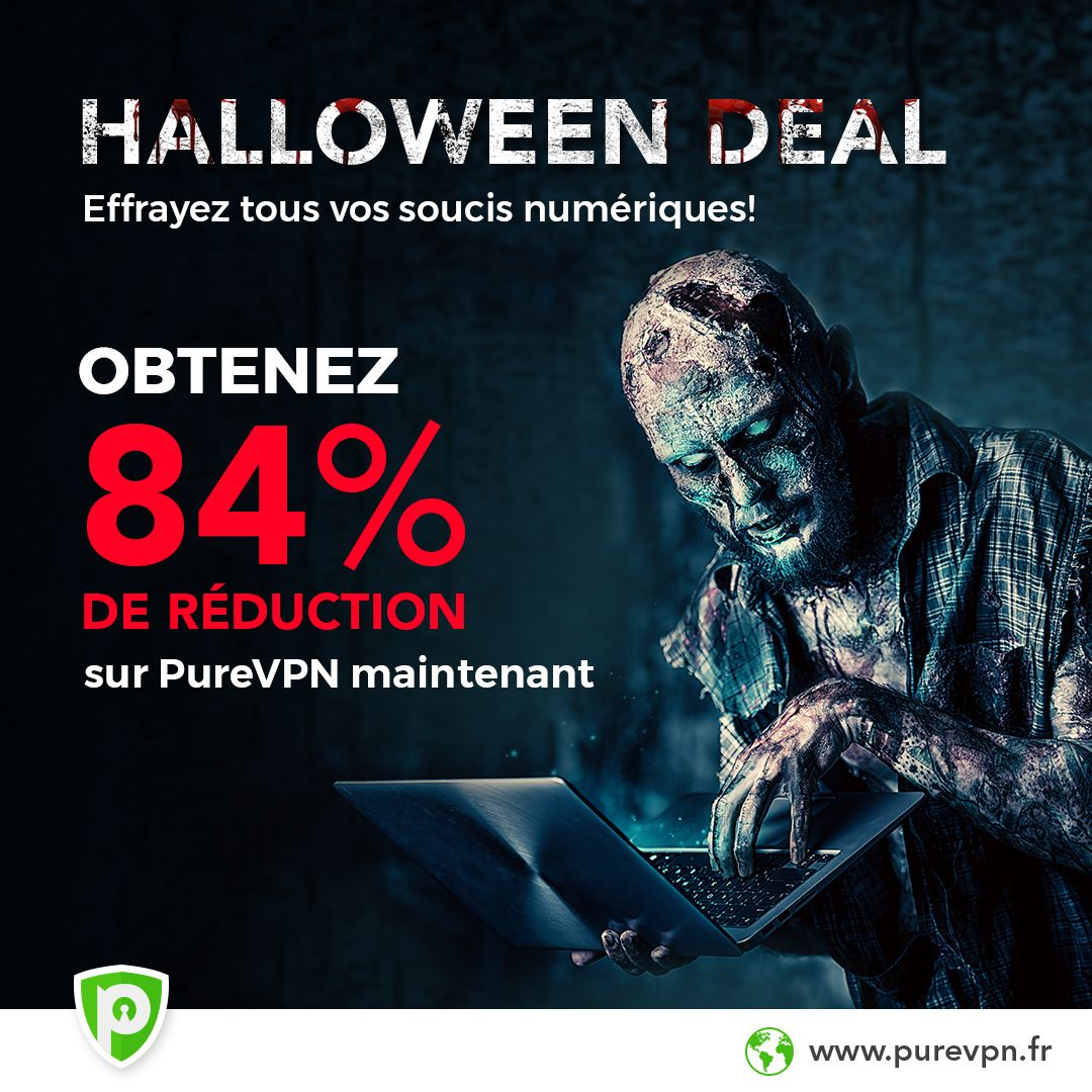 PureVPN casse les prix pour Halloween avec une offre à... -84 % !