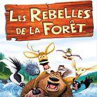 Les Rebelles de le forêt : la démo