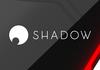 Blade : une restructuration de la direction pour relancer l'offre Shadow