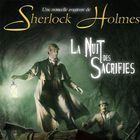 Sherlock Holmes, la nuit des sacrifiés