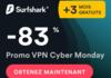 Cyber Monday avec le VPN SurfShark à -83% et 3 mois d'abonnement offerts !