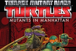 Teenage Mutant Ninja Turtles - Mutants in Manhattan - 1