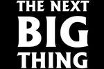 The Next Big Thing (2)