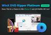 WinX DVD Ripper Platinum : obtenez une licence gratuite pour le logiciel de rip !